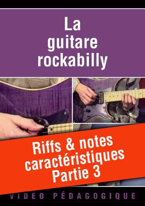 Riffs & notes caractéristiques - Partie 3