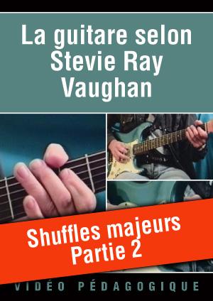 Shuffles majeurs - Partie 2