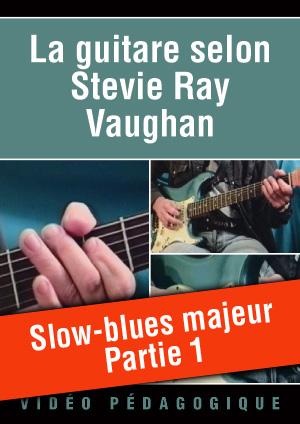 Slow-blues majeur - Partie 1