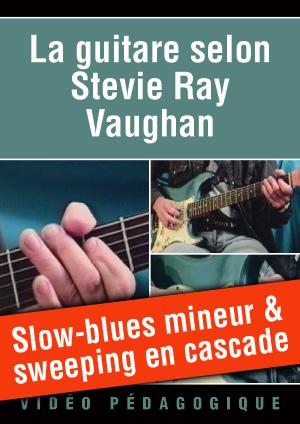 Slow-blues mineur & sweeping en cascade