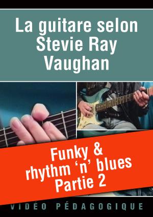 Funky & rhythm 'n' blues - Partie 2