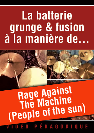 Rage Against The Machine (People of the sun)