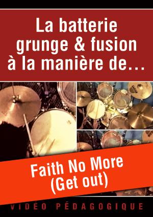 Faith No More (Get out)