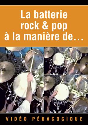 La batterie rock & pop à la manière de...
