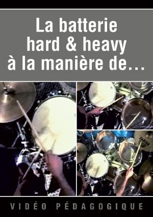La batterie hard & heavy à la manière de...