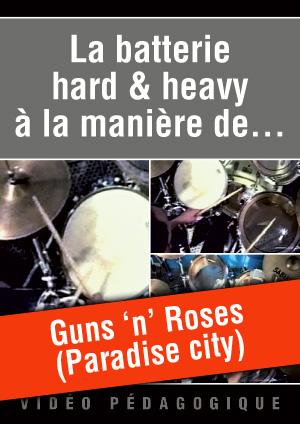 Guns 'n' Roses (Paradise city)