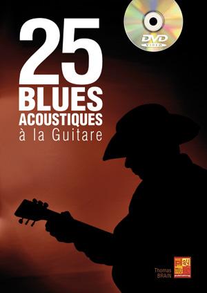 25 blues acoustiques à la guitare