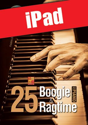 25 boogie & ragtime au piano (iPad)