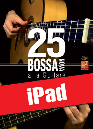 25 bossa nova à la guitare (iPad)