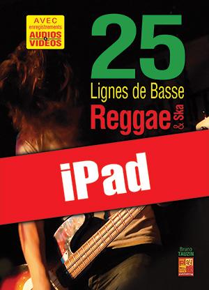 25 lignes de basse Reggae & Ska (iPad)