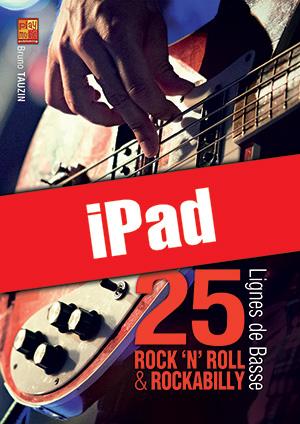 25 lignes de basse rock 'n' roll & rockabilly (iPad)