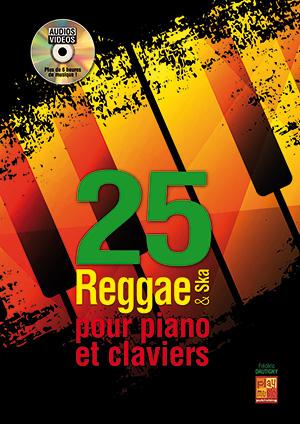 25 reggae & ska pour piano et claviers