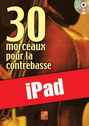30 morceaux pour la contrebasse (iPad)