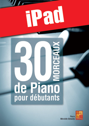 30 morceaux de piano pour débutants (iPad)