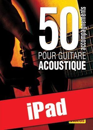 50 accompagnements pour guitare acoustique (iPad)