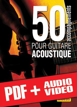 50 accompagnements pour guitare acoustique (pdf + mp3 + vidéos)