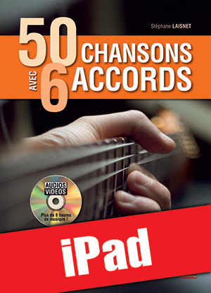 50 chansons avec 6 accords (iPad)