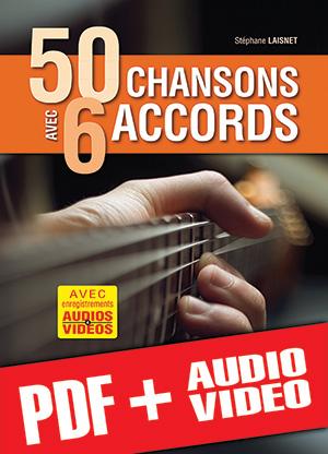 50 chansons avec 6 accords (pdf + mp3 + vidéos)