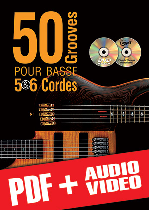 50 grooves pour basse 5 & 6 cordes (pdf + mp3 + vidéos)