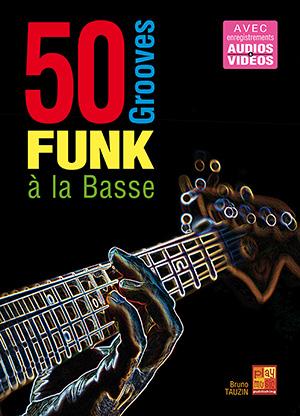 50 grooves funk à la basse
