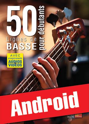50 lignes de basse pour débutants (Android)