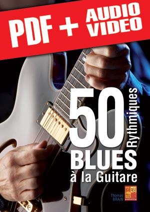 50 rythmiques blues à la guitare (pdf + mp3 + vidéos)