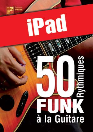 50 rythmiques funk à la guitare (iPad)