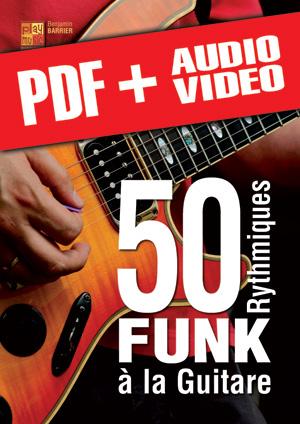 50 rythmiques funk à la guitare (pdf + mp3 + vidéos)