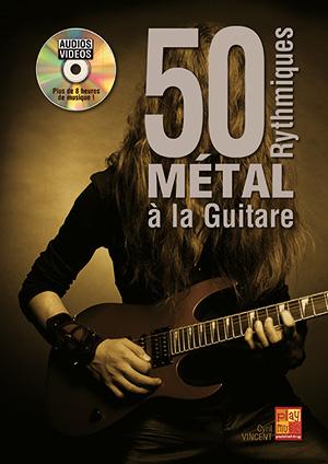 50 rythmiques métal à la guitare