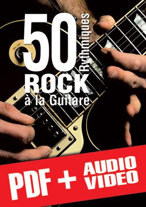 50 rythmiques rock à la guitare (pdf + mp3 + vidéos)