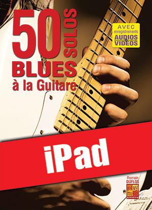 50 solos blues à la guitare (iPad)