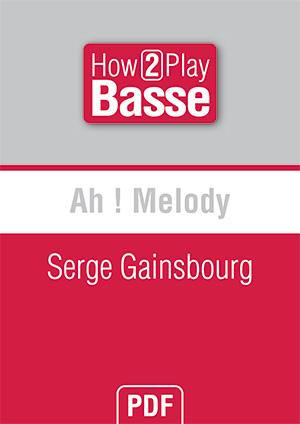 Ah ! Melody - Serge Gainsbourg