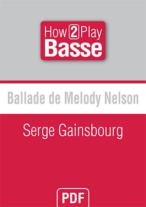 Ballade de Melody Nelson - Serge Gainsbourg