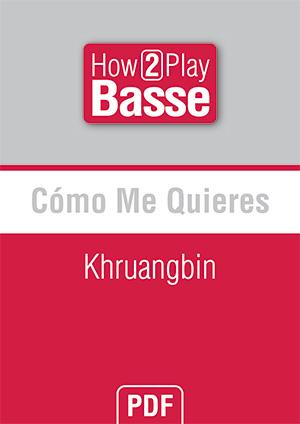 Cómo Me Quieres - Khruangbin