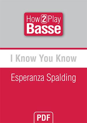 I Know You Know - Esperanza Spalding