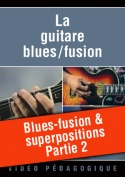 Blues-fusion & superpositions - Partie 2
