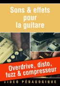 Overdrive, disto, fuzz & compresseur