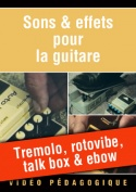 Tremolo, rotovibe, talk box & ebow