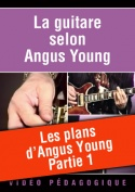 Les plans d'Angus Young - Partie 1