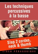 Slap 2 cordes, neck & thumb