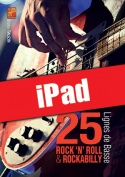 25 lignes de basse rock 'n' roll & rockabilly (iPad)