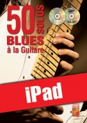 50 solos blues à la guitare (iPad)