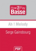 Ah ! Melody - Serge Gainsbourg
