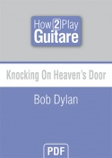 Knocking On Heaven's Door - Bob Dylan