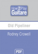 Old Pipeliner - Rodney Crowell