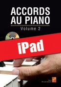 Accords au piano - Volume 2 (iPad)
