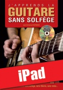J'apprends la guitare sans solfège (iPad)
