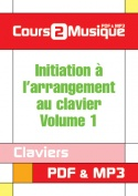 Initiation à l'arrangement au clavier - Volume 1