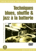 Techniques blues, shuffle & jazz à la batterie