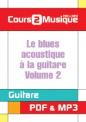 Le blues acoustique à la guitare - Volume 2